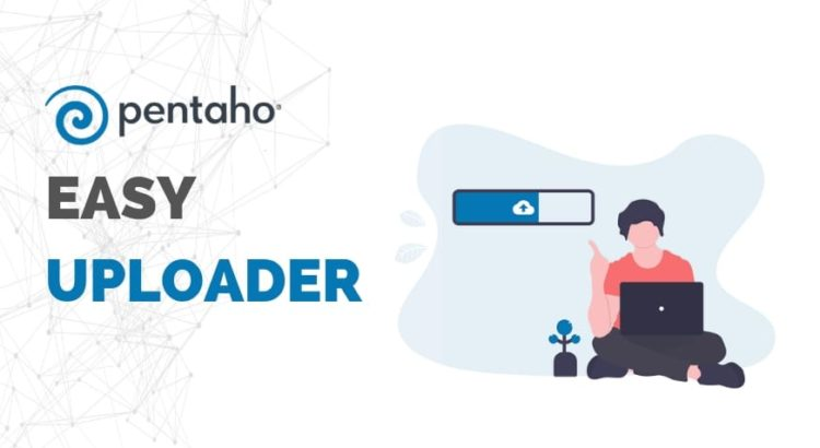 Easy uploader for Pentaho BI Server