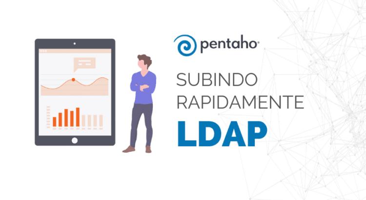 Subindo rapidamente LDAP
