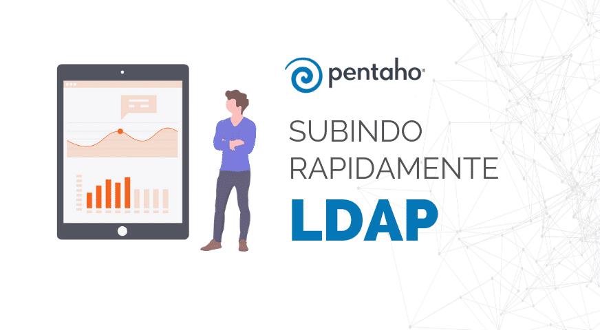Subindo rapidamente um LDAP