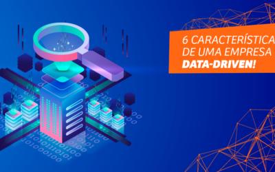 6 características de uma empresa data-driven!