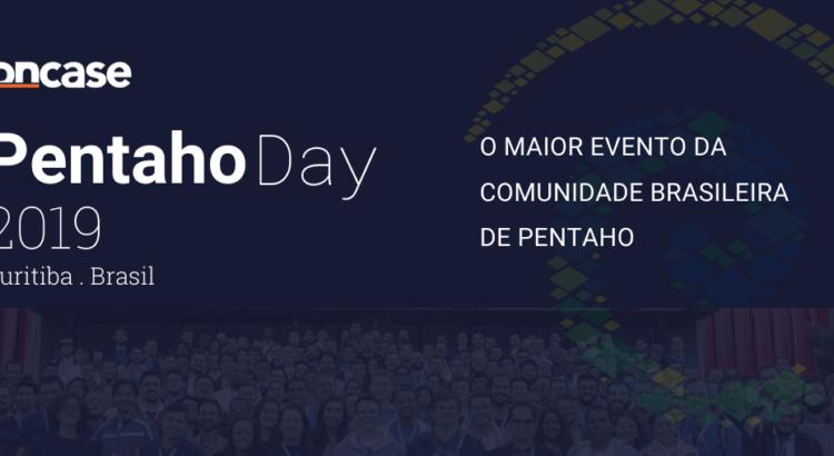 Pentaho Day 2019: O maior evento da comunidade brasileira