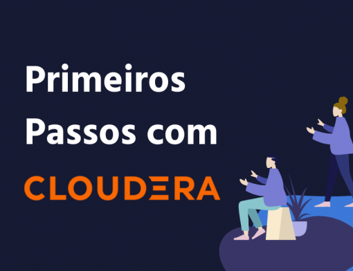 Cloudera-big-data-primeiros-passos
